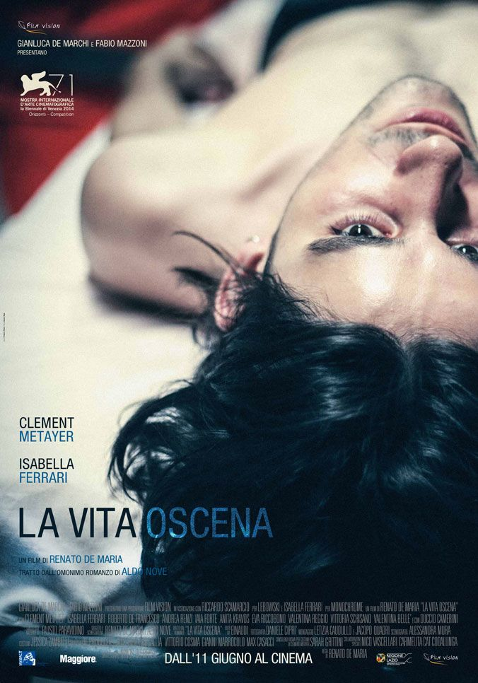 La vita oscena (2015) Filmvision